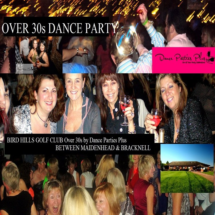 MAIDENHEAD Berks: Bird Hills Golf Club | NEXT PARTY | FRIDAY 14TH MAY